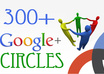 give to you 300+ REAL Google circles to your plus page
