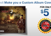 make you a high quality, custom album cover or poster ready for print