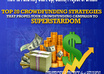 reveal Top 20 Most Impressive CROWDFUNDING Strategies that Propel Your Crowdfunding Campaign to Superstardom in 39 Days or Less 10x Success