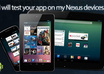 test your Android app on 4 Nexus devices