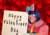 deliver your Valentines Day Message in my cheesy and sweet clown way small1