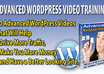 send you 10 Advanced Wordpress Video Tutorials and Workbook,That Will Help You Make More Money and Have a Better Looking Website