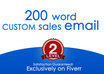 write you a 200 word CUSTOM sales email that will get you results guaranteed