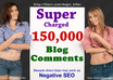 make Super Charged 150,000+ Blog Comments