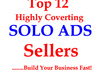 give You The Best Top 12 Converting Inner Circle SOLO ad sellers That I use To Build My Business Fast
