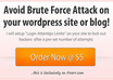 setup Login Attemtps LIMITS on your wordpress site or blog to lockout hackers from launching Brute Force Attack