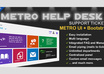 give you Metro Help Desk Support Tickets
