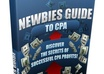 give You My Newbies Guide To CPA e-Book- Start Making Money Online Tonight
