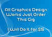 do all graphics works just Order this gig i will do small1