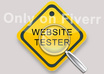 act as a user and test your website