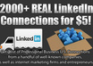 give you 2000+ REAL LinkedIN Connections