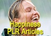 give you 326 premium PLR happiness articles