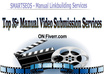 manually upload your video to top 40 Popular video sharing sites PR 9 to 4