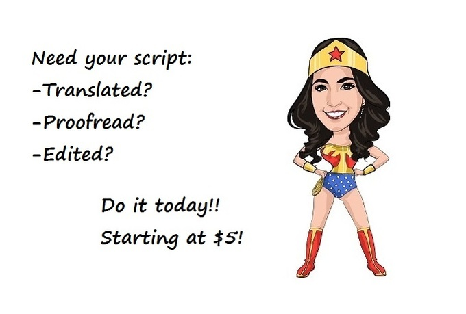 translate a script in English or Spanish for your testimonial or commercial